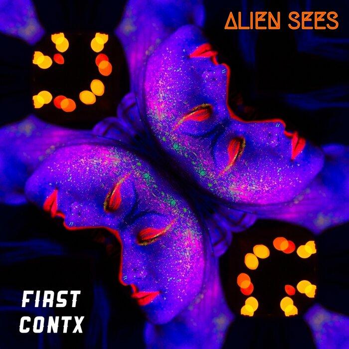 ALIEN SEES - First Contx