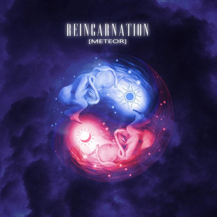 [METEOR] - Reincarnation