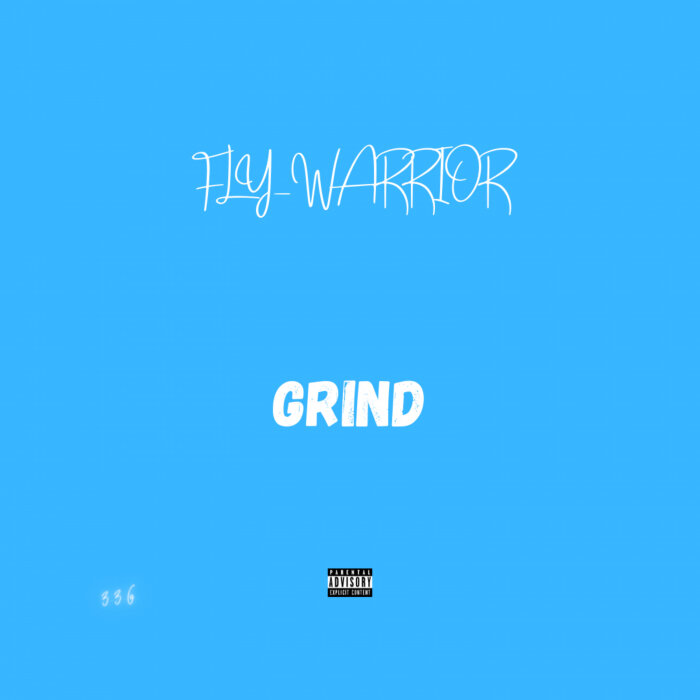 FLY_WARRIOR - Grind (Explicit)