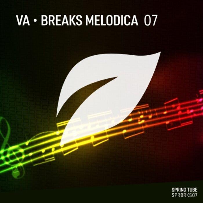 VA - Breaks Melodica, Vol.7
