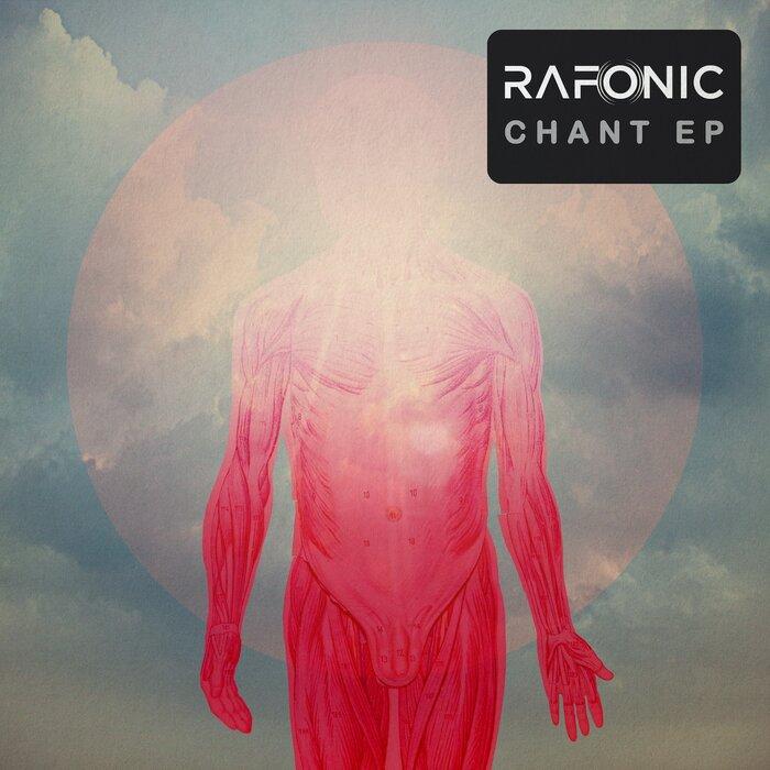 RAFONIC - Chant EP