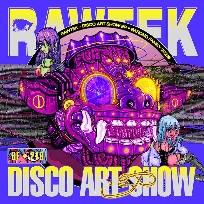Download Rawtek - DISCO ART SHOW EP [BF219] mp3