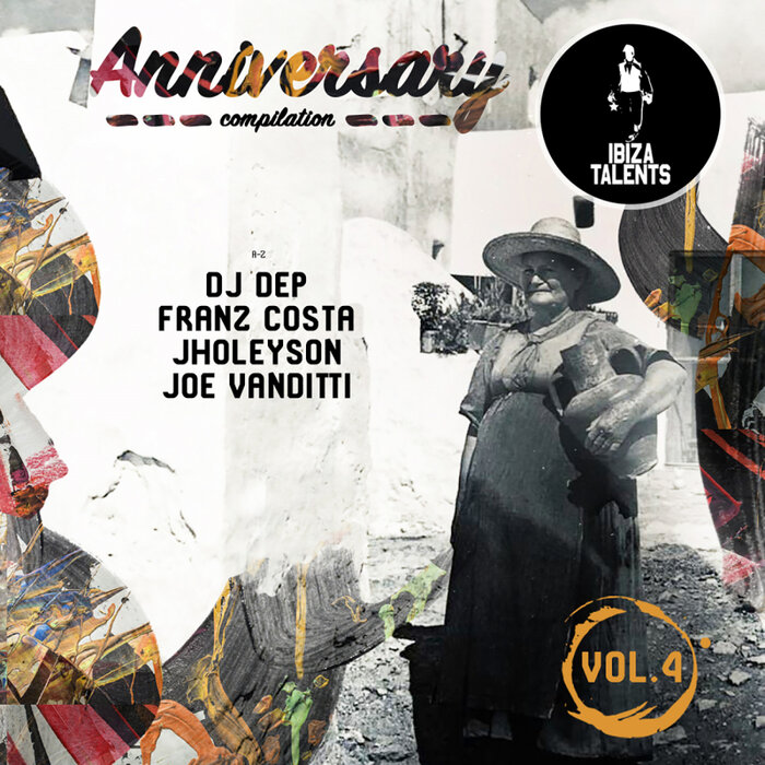 DJ DEP/FRANZ COSTA/JHOLEYSON/JOE VANDITTI - Anniversary Vol 4