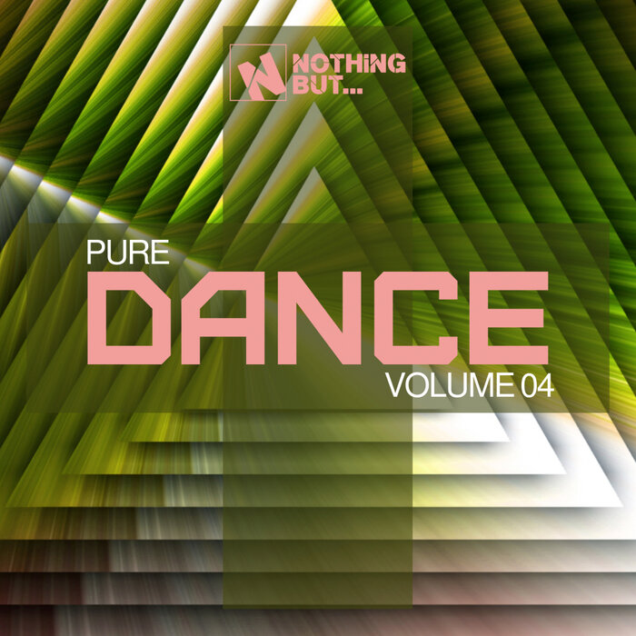 VARIOUS - Nothing But... Pure Dance Vol 04
