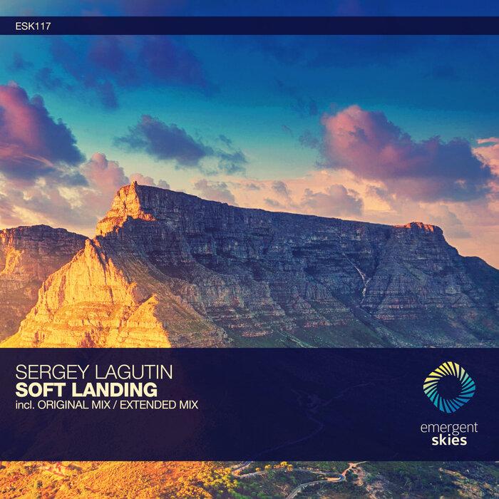 SERGEY LAGUTIN - Soft Landing