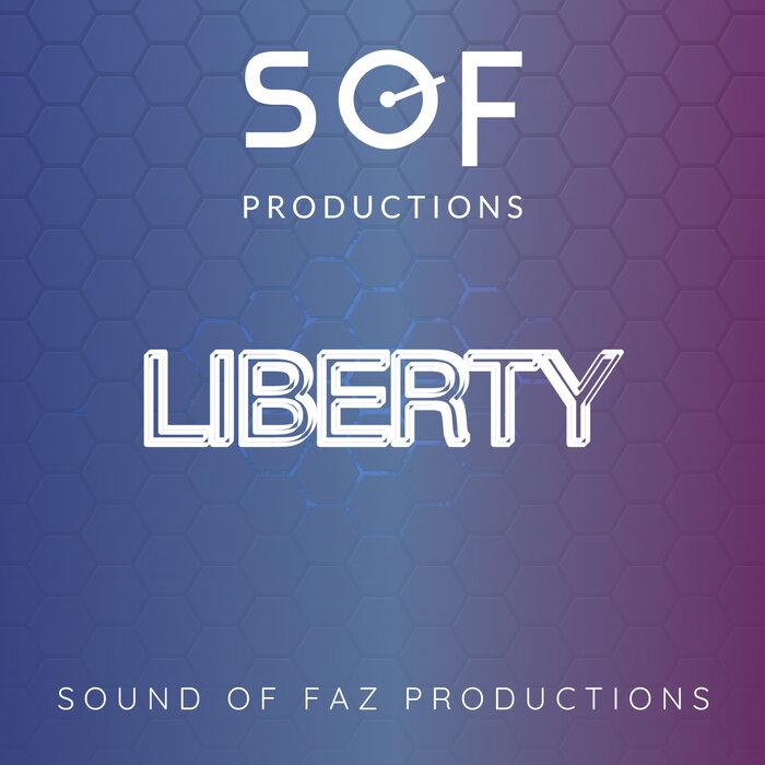 SOUND OF FAZ PRODUCTIONS - Liberty
