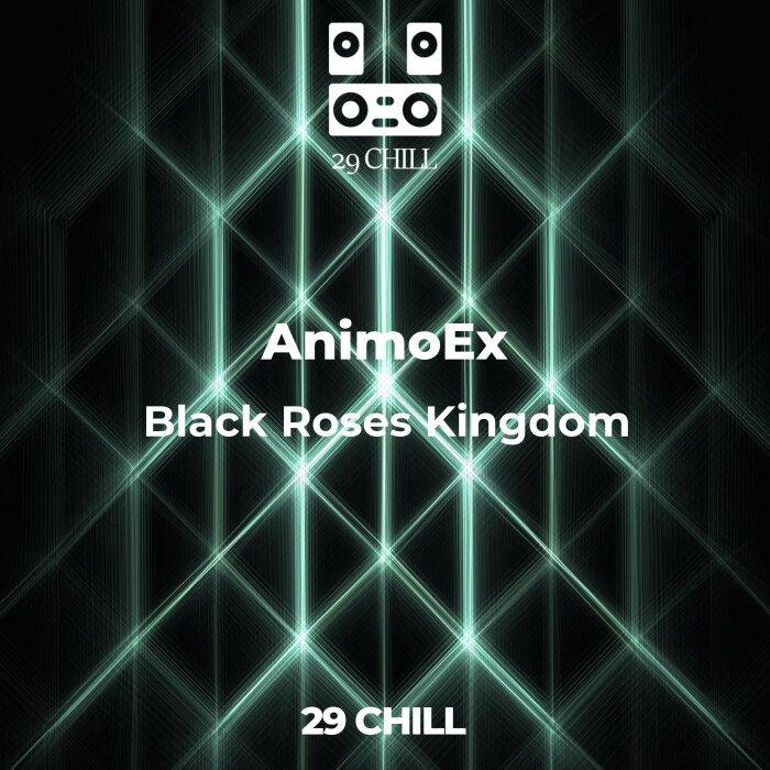 ANIMOEX - Black Roses Kingdom