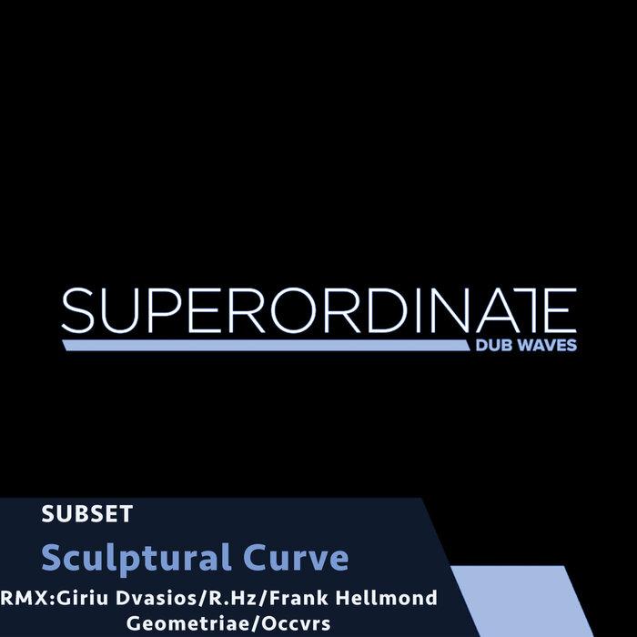 SUBSET - Sculptural Curve Part 2