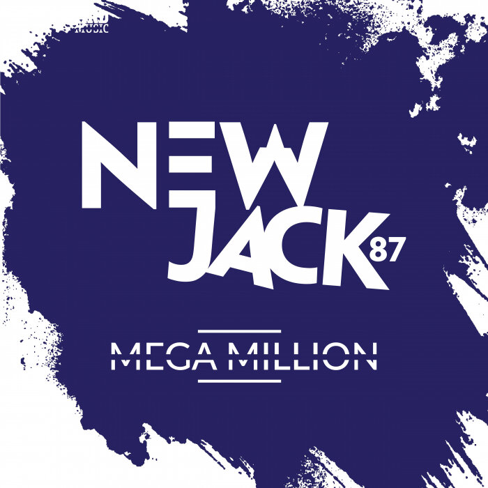 NEWJACK87 - Mega Million