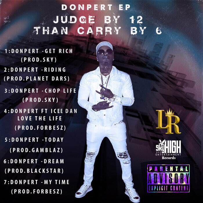 DONPERT - Judge By 12 Than Carry By 6 (Explicit)