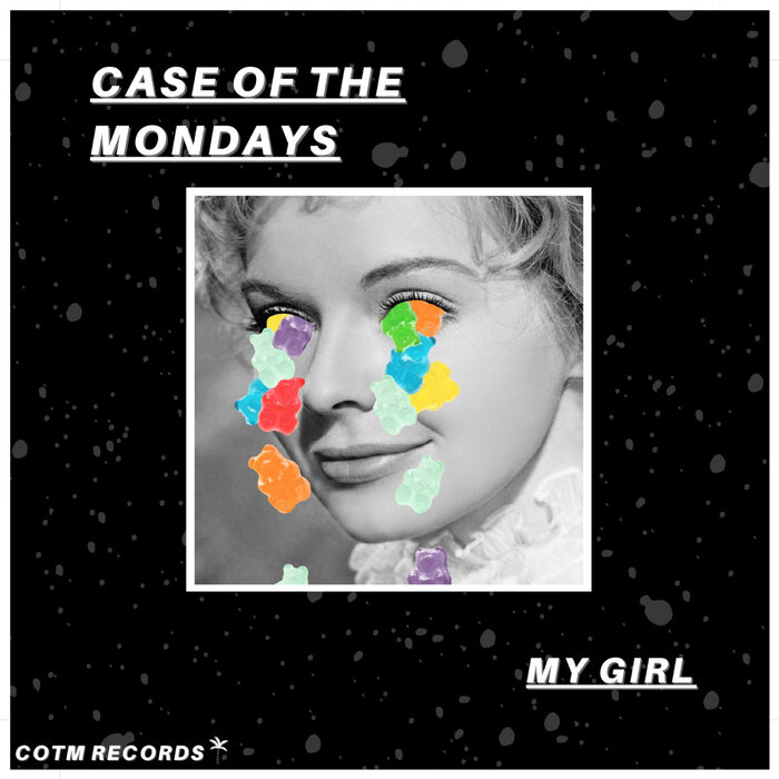 Download Case of the Mondays - My Girl mp3