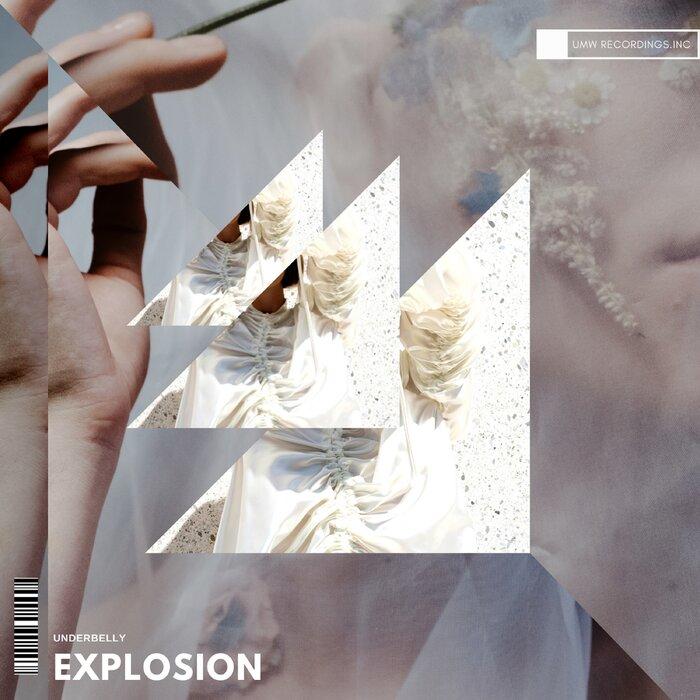 UNDERBELLY - Explosion