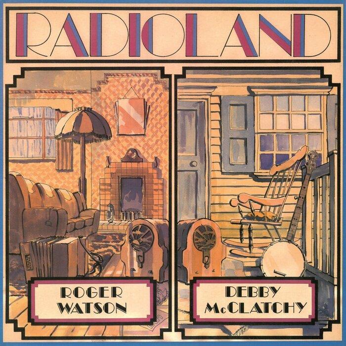 ROGER WATSON/DEBBY MCCLATCHY - Radioland
