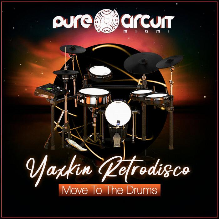 Yaxkin Retrodisco Move To The Drums