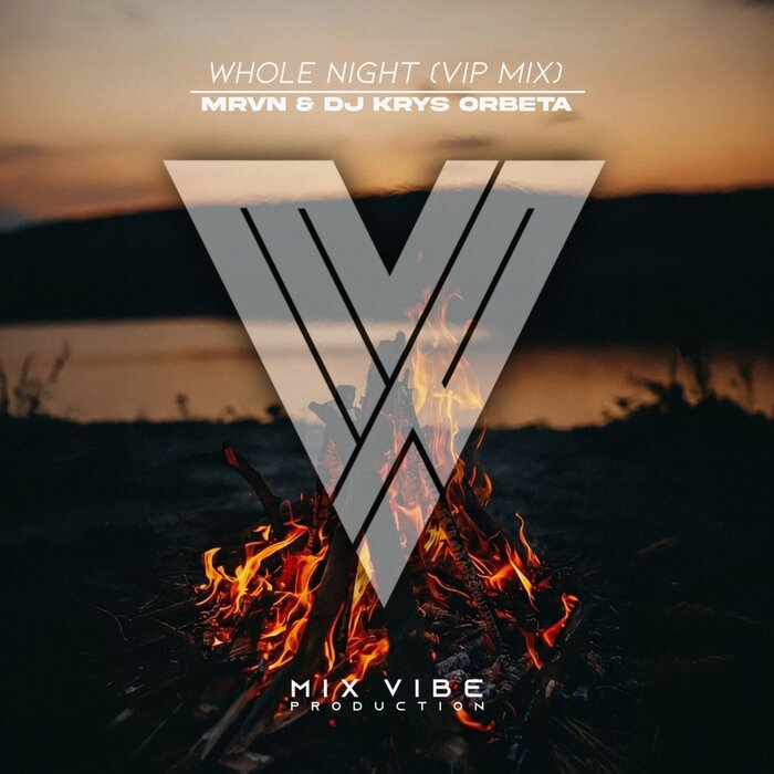 MRVN/DJ KRYS ORBETA - Whole Night (VIP Mix)