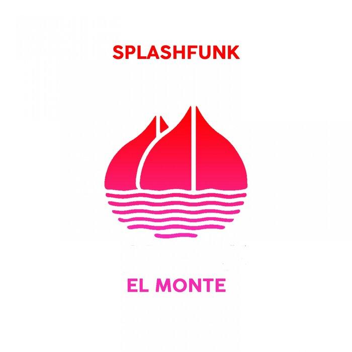SPLASHFUNK - El Monte