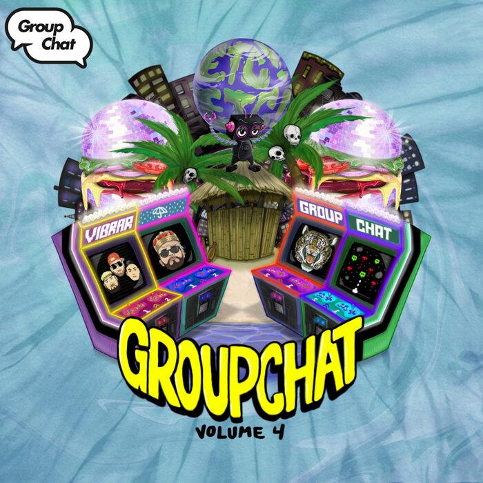Download VA - Group Chat Volume 4 mp3