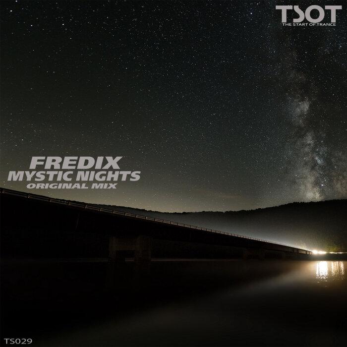 FREDIX - Mystic Nights