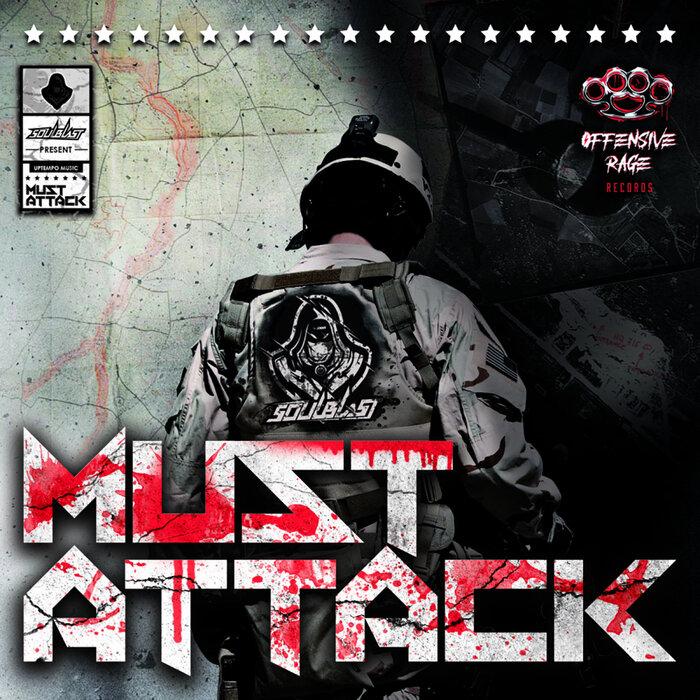 Download Soulblast - Must Attack mp3