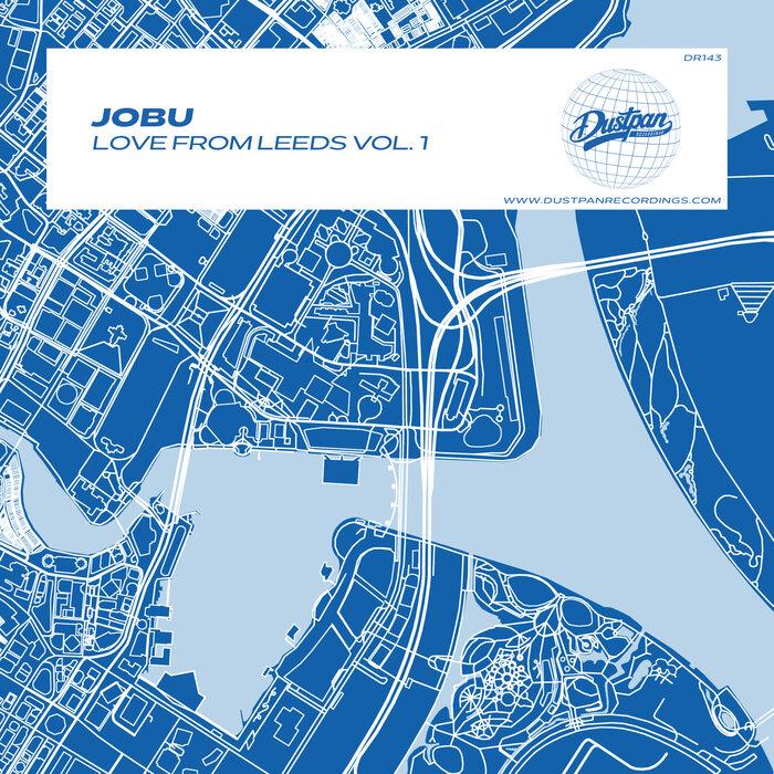 JOBU - Love From Leeds Vol 1