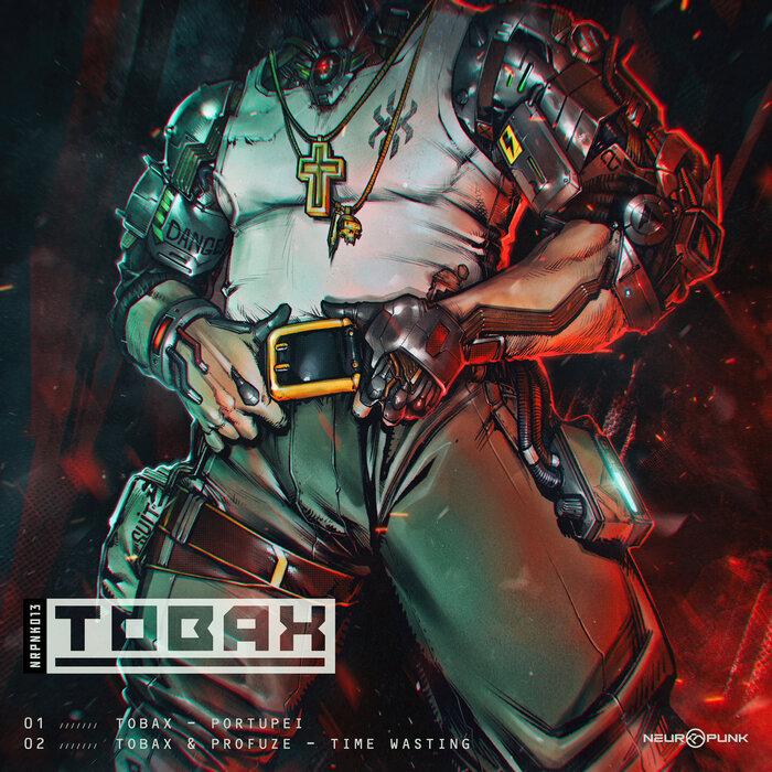 Tobax - Portupei / No Wasting