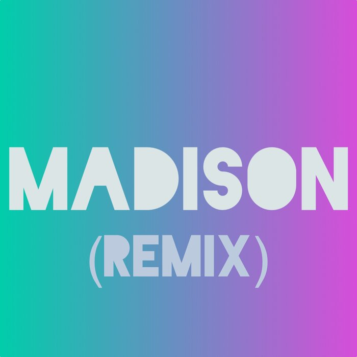 PETE C JOLLIFFE - Madison (Remix)