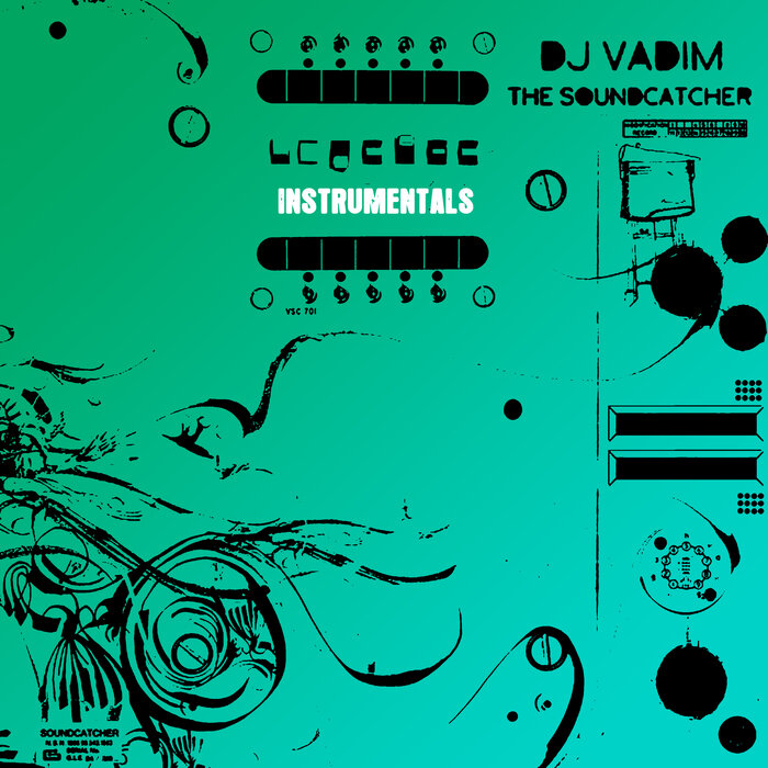 DJ Vadim - The Soundcatcher Instrumentals