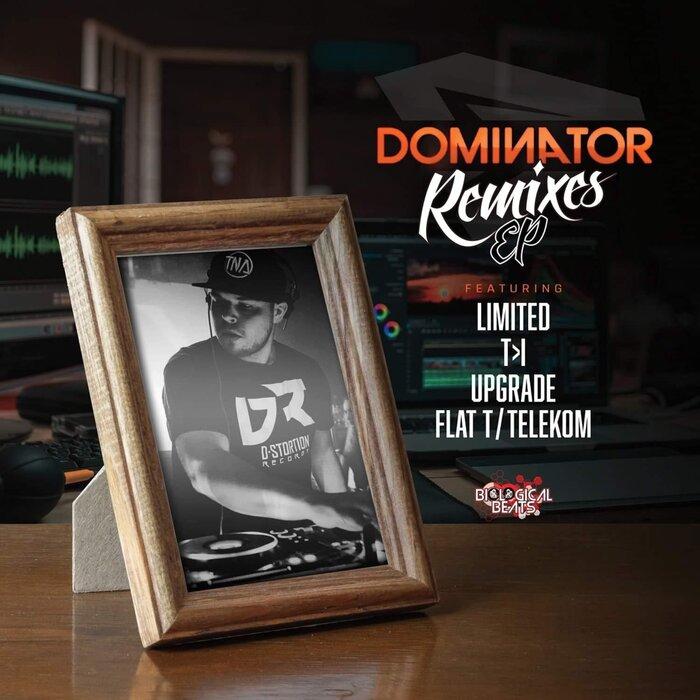 Dominator - Dominator Remix EP