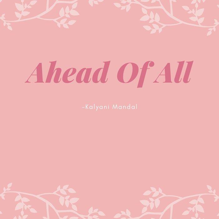 Kalyani Mandal - Ahead Of All