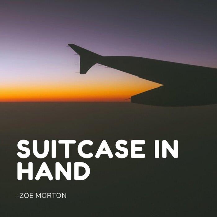 Zoe Morton - Suitcase In Hand