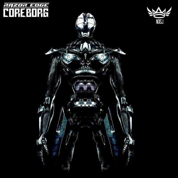 Download Razor Edge - Coreborg [NOISJ153] mp3