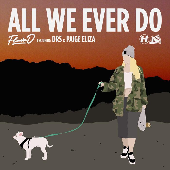 Download Flava D - All We Ever Do / Womp Machine mp3