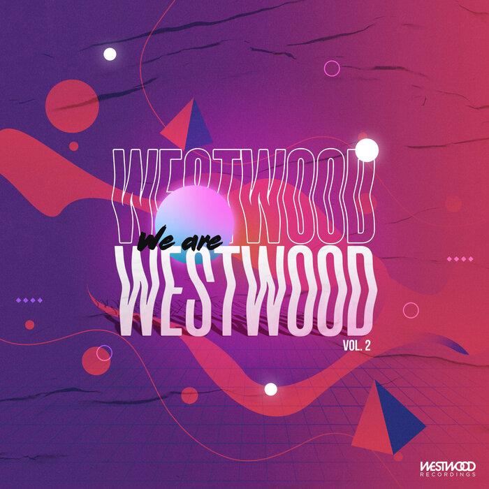 WESTWOOD RECORDINGS/VARIOUS - We Are Westwood Vol 2 (Explicit)