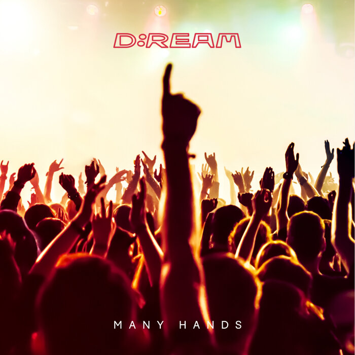 D:Ream - Many Hands