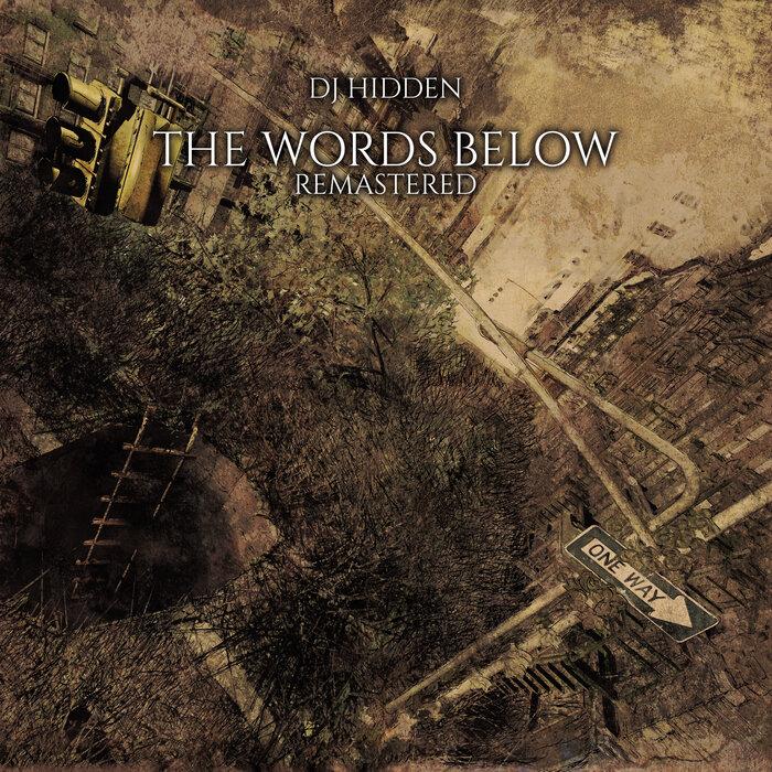Download DJ Hidden - The Words Below (Remastered) mp3