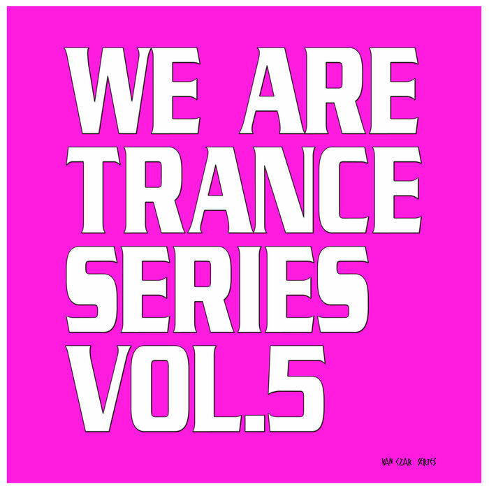 Various - We Are Trance Series Vol 5