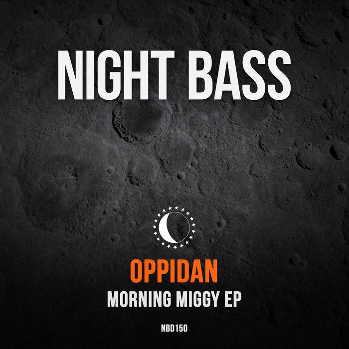 Download Oppidan - Morning Miggy EP mp3