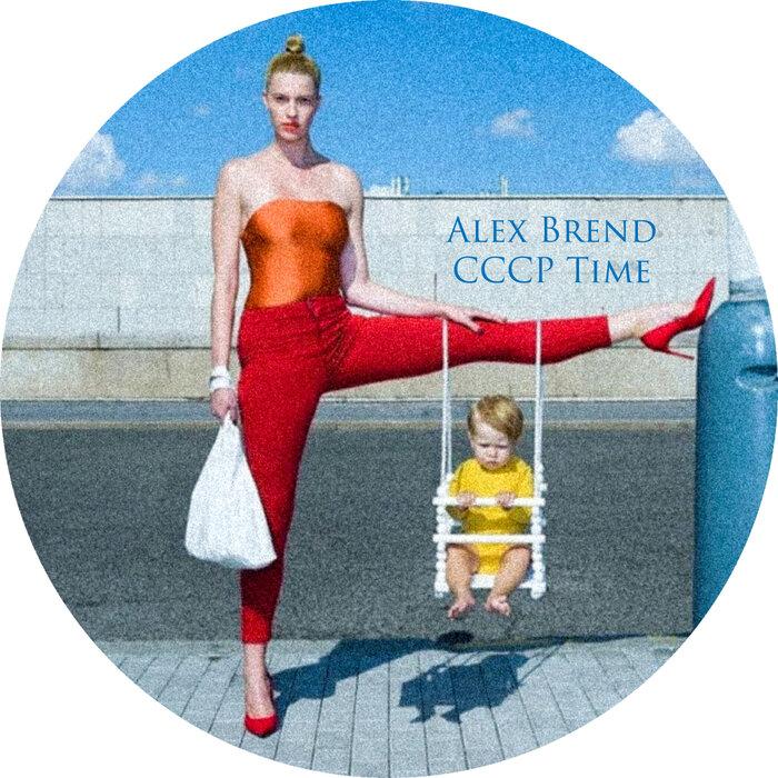 Alex Brend - CCCP Time