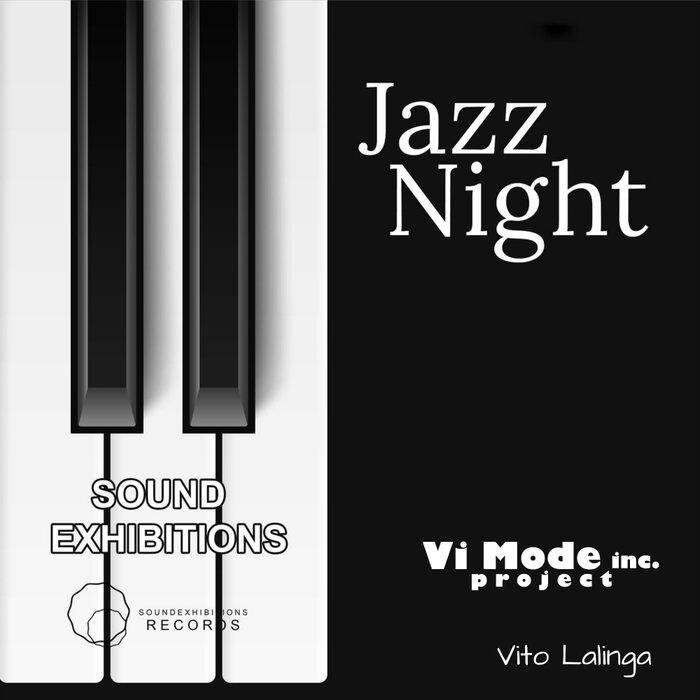 Vito Lalinga (Vi Mode Inc Project) - Jazz Night