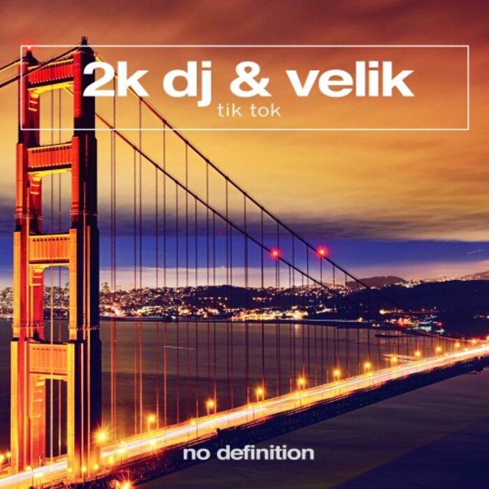 2K DJ/VELIK - Tik Tok