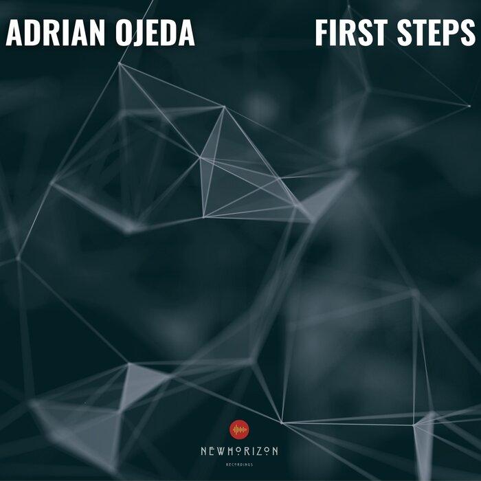 Adrian Ojeda - First Steps