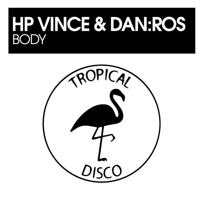 HP Vince/DAN:ROS - Body