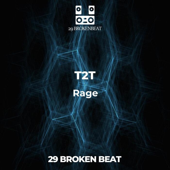 T2T - Rage