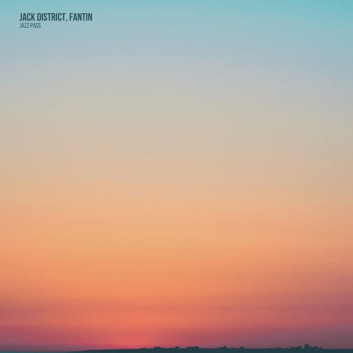 Jack District/Fantin - Jazz Pass