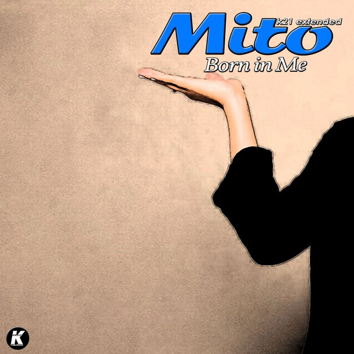 Mito - Born In Me (K21 Extended)