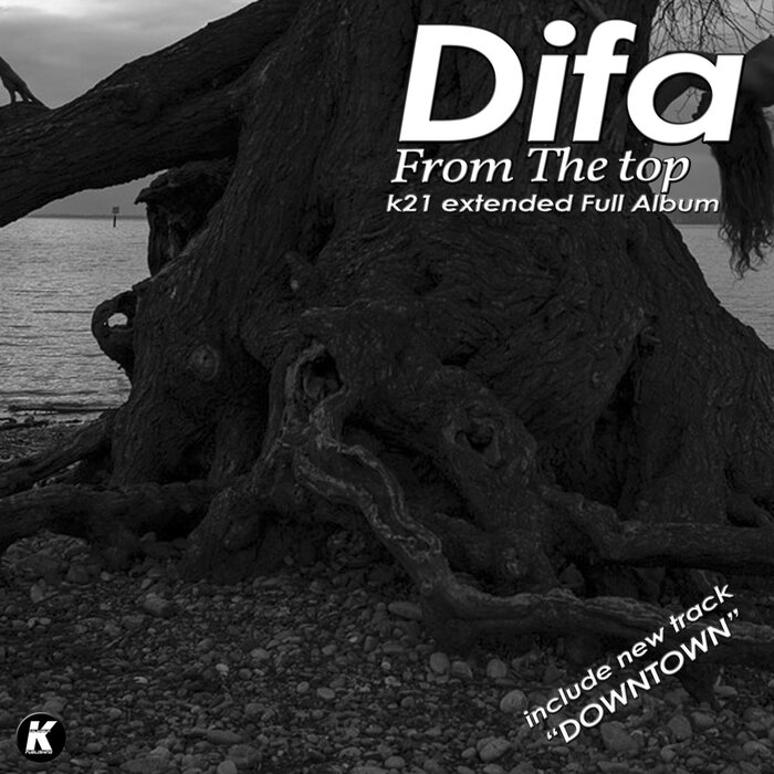 Difa - From The Top K21 Extended Full Album