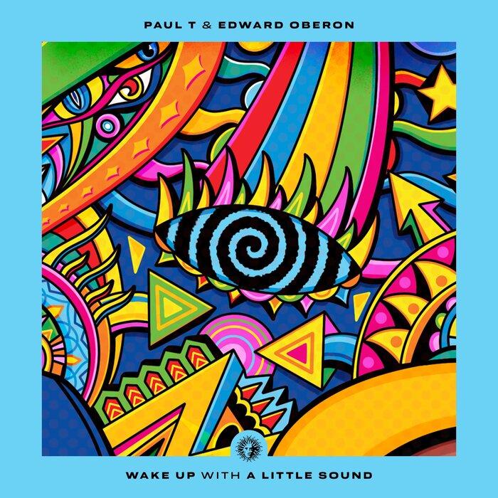 PAUL T/EDWARD OBERON/A LITTLE SOUND - Wake Up