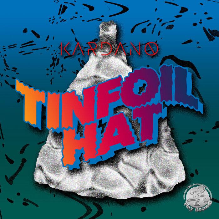 Kardano - Tinfoil Hat