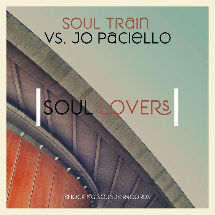 Soul Train/Jo Paciello - Soul Lovers