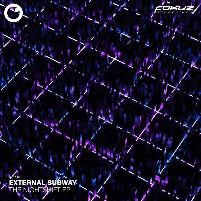 External Subway - The Night Shift EP